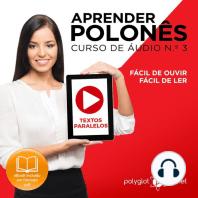 Aprender polonês - Textos Paralelos - Fácil de ouvir - Fácil de ler CURSO DE ÁUDIO DE POLONÊS N.o 3 - Aprender polonês - Aprenda com Áudio