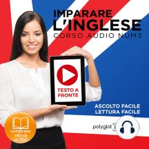Imparare l'Inglese - Lettura Facile - Ascolto Facile - Testo a Fronte: Inglese Corso Audio, Num. 3 [Learn English - Easy Reading - Easy Audio]