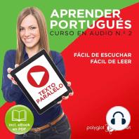 Aprender Portugués - Texto Paralelo - Fácil de Leer - Fácil de Escuchar