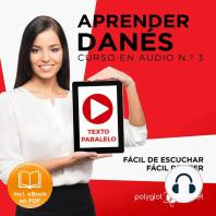 Aprender Danés - Texto Paralelo - Fácil de Leer - Fácil de Escuchar