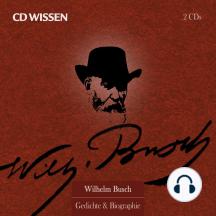 CD WISSEN Sonderedition - Wilhelm Busch: Biographie & Gedichte