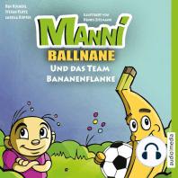 Manni Ballnane und das Team Bananenflanke