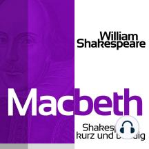 Macbeth: Shakespeare kurz und bündig