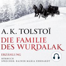 Die Familie des Wurdalak: Unveröffentlichtes Fragment eines Unbekannten