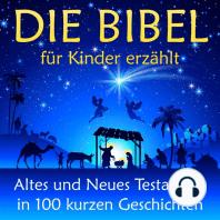 Die Bibel - für Kinder erzählt