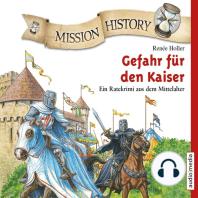 Mission History – Gefahr für den Kaiser