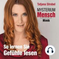 Mysterium Mensch - Mimik