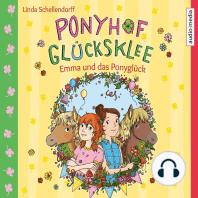 Ponyhof Glücksklee – Emma und das Ponyglück