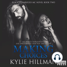 Making Choices: Black Shamrocks MC, Book 2