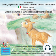 "La storia di Jana, il piccolo camoscio che ha paura di saltare. Italiano-Inglese / The story of the little Chamois Chloe, who does not want to leap. Italian-English.: Volume 4 del libri e audiolibri della serie ""Bella la coccinella"" / Number 4 from the books and radio plays series ""Ladybird Marie"""