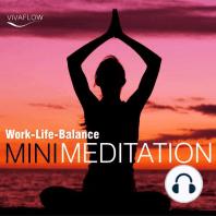 Mini Meditation - Work-Life-Balance