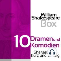 William Shakespeare Box: Zehn Dramen und Komödien: Shakespeare kurz und bündig