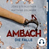 Ambach - Die Falle