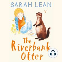 The Riverbank Otter