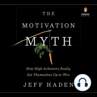 The Motivation Myth