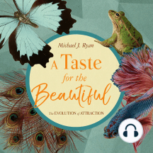 A Taste for the Beautiful: The Evolution of Attraction