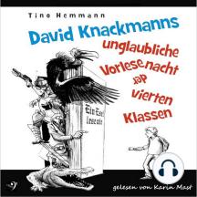 David Knackmanns unglaubliche Vorlesenacht der vierten Klassen