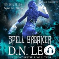 Spell Breaker - Spectrum of Magic - Book 1