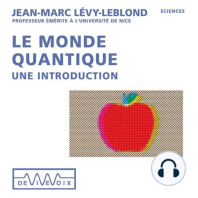 Le monde quantique, une introduction
