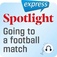 Spotlight express - Ausgehen – Ein Fußballspiel ansehen