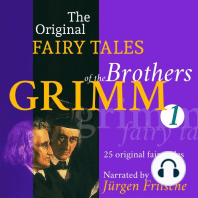 The Original Fairy Tales of the Brothers Grimm. Part 1 of 8.