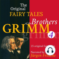 The Original Fairy Tales of the Brothers Grimm. Part 4 of 8.