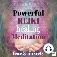 Powerful Reiki Healing Meditation