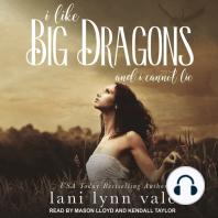 I Like Big Dragons and I Cannot Lie