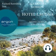 Hotel Laguna - Meine Familie am Strand (Ungekürzte Lesung)