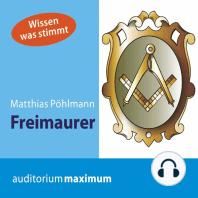 Freimaurer (Ungekürzt)
