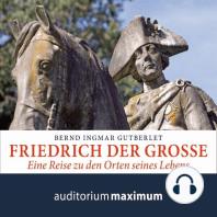 Friedrich der Große (Ungekürzt)
