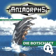 Animorphs, Folge 4: Die Botschaft