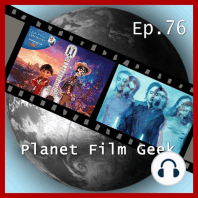 Planet Film Geek, PFG Episode 76