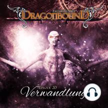 Dragonbound, Episode 20: Verwandlung