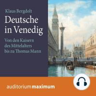 Deutsche in Venedig (Ungekürzt)