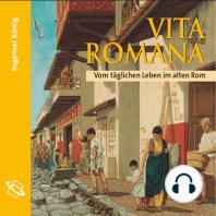 Vita Romana (Ungekürzt)
