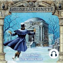 Gruselkabinett, Folge 16: Draculas Gast