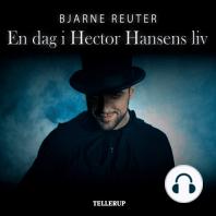 En dag i Hector Hansens liv