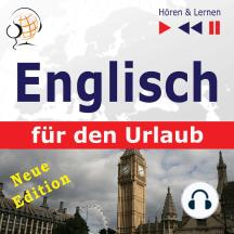 Englisch für den Urlaub – Hören & Lernen: On Holiday – Neue Edition