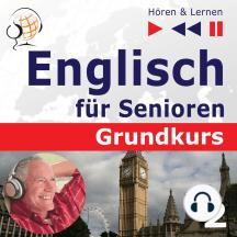 Englisch für Senioren. Grundkurs: Teil 2. Das tägliche Leben (Hören & Lernen)