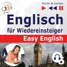 Englisch für Wiedereinsteiger – Easy English: Teil 6. Auf Reisen (5 Konversationsthemen auf dem Niveau von A2 bis B2 – Hören & Lernen)