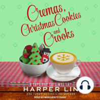 Cremas, Christmas Cookies, and Crooks