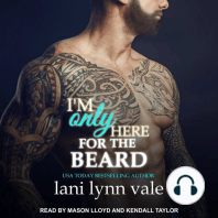 I'm Only Here for the Beard