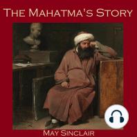 The Mahatma's Story
