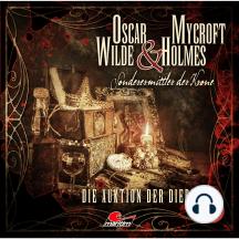 Oscar Wilde & Mycroft Holmes, Sonderermittler der Krone, Folge 13: Die Auktion der Diebe