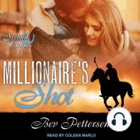 Millionaire's Shot