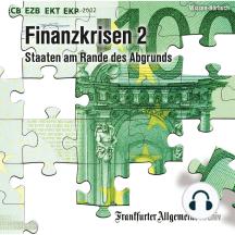 Finanzkrisen 2: Staaten am Rande des Abgrunds