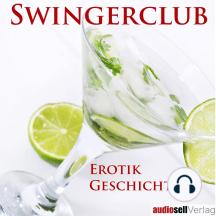 Swingerclub: Erotik Geschichten