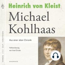 Michael Kohlhaas: Volltextlesung von Axel Grube.