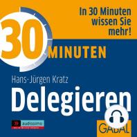 30 Minuten Delegieren